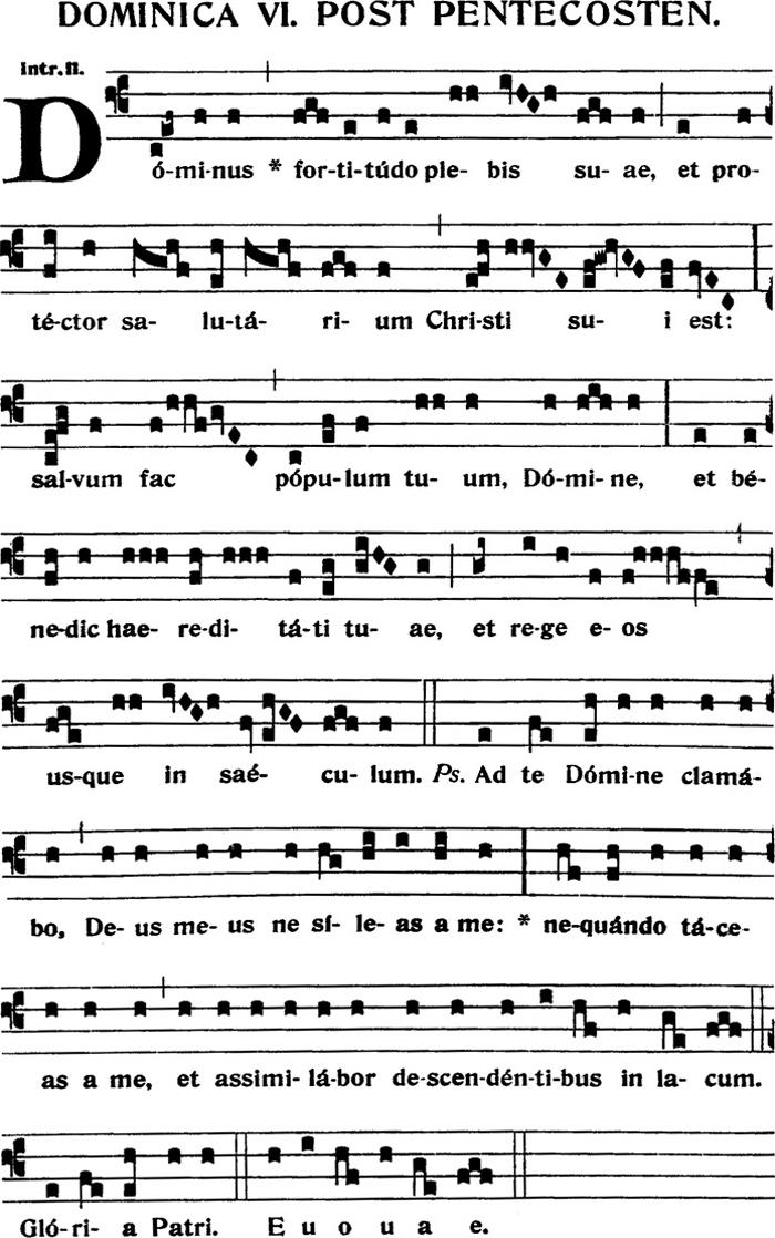 Introit du VIeme dimanche apres la Pentecote