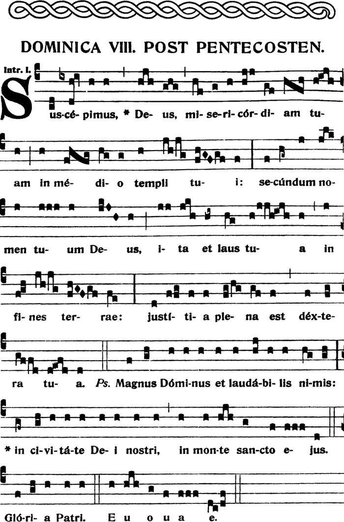 Introït du VIIIème dimanche apres la Pentecote