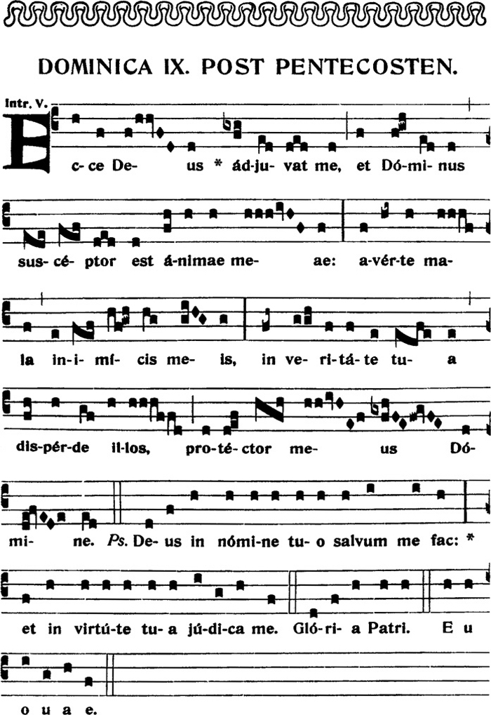 Introit du IXème dimanche apres la Pentecote