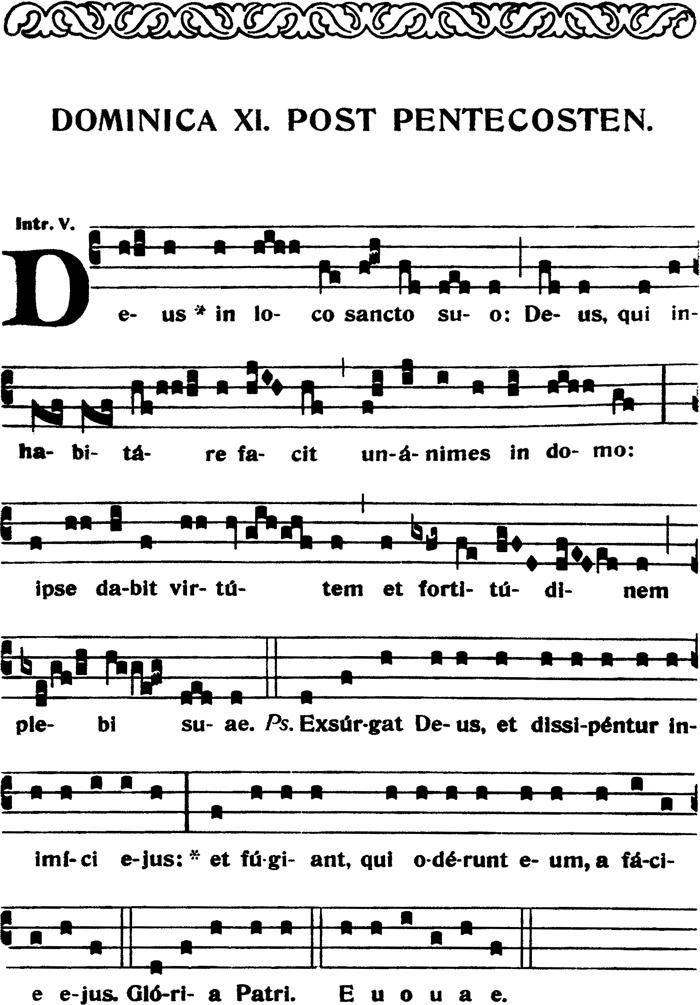 Introït du XIème dimanche apres la Pentecote