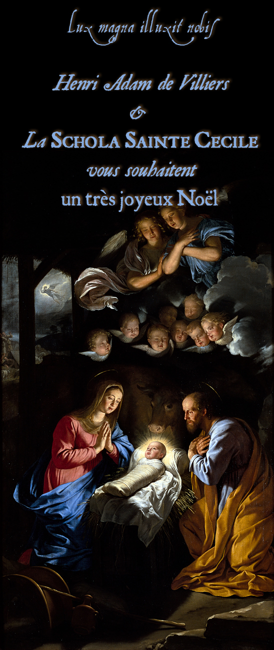 Henri de Villiers & la Schola Sainte Cécile vous souhaitent un très joyeux Noël