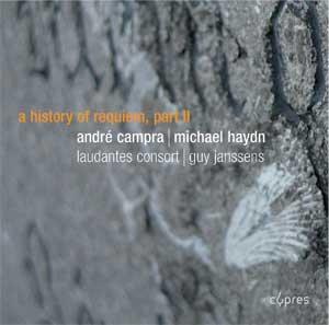 Laudantes Consort, A history of Requiem, Part II - Campra, Haydn