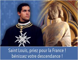 Saint Louis, priez pour la France, bénissez votre descendance
