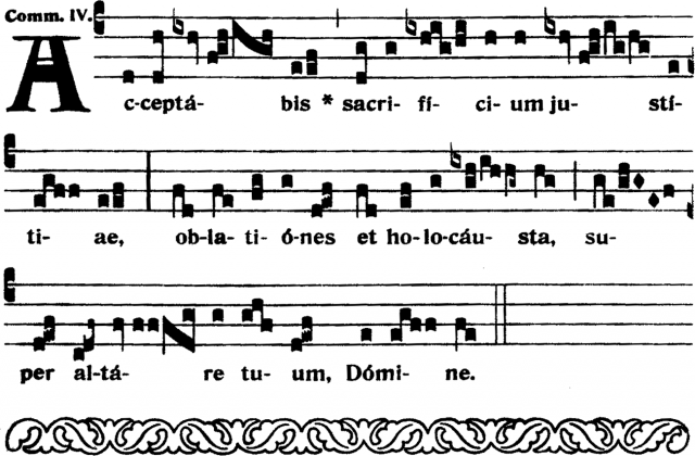 Communion - Acceptabis sacrificium justitiæ - ton 4