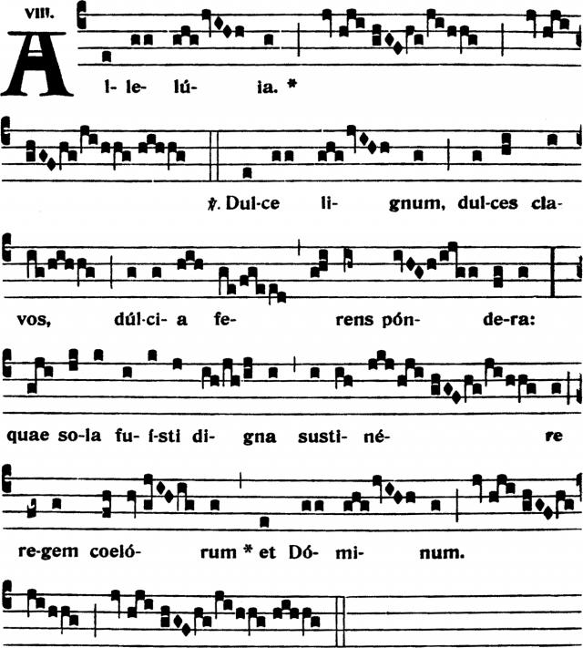 Alleluia - Dulce lignum - ton 8