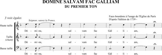 Domine, salvam fac Galliam - Prière pour la France du Ier ton en faux-bourdon parisien