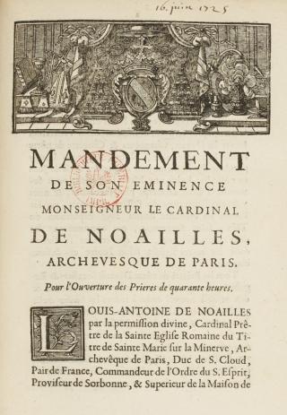 Mandement du cardinal de Noailles en 1725 pour les Quarante-Heures à Paris. Le télécharger.