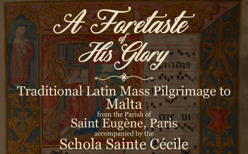 A Foretaste of His Glory : Pèlerinage à Malte de votre Schola Sainte Cécile