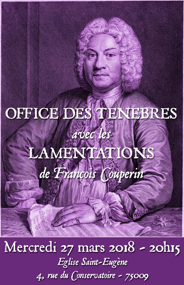 Ténèbres 2018 avec les Lamentations de François Couperin