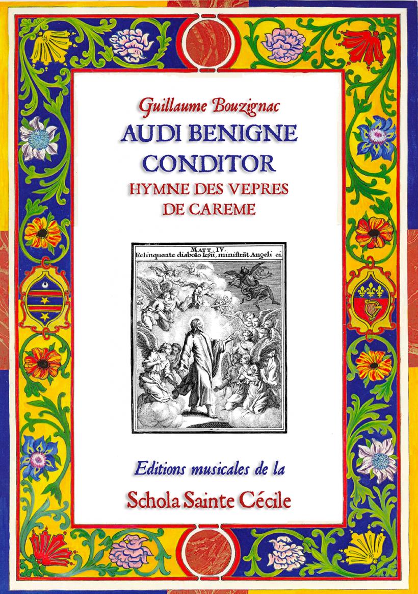 Audi benigne Conditor - hymne des vêpres du Carême par Guillaume Bouzignac