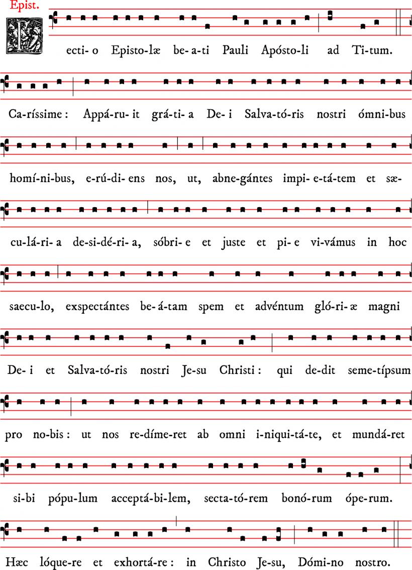Epître de la messe votive de la sainte Vierge de Noël à la Purification - cantilène dominicaine