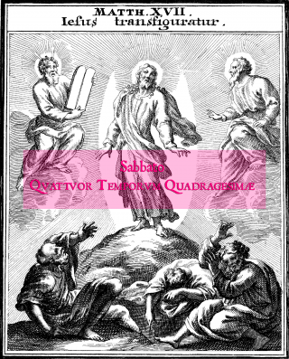 Samedi des Quatre-Temps de Carême - la Transfiguration