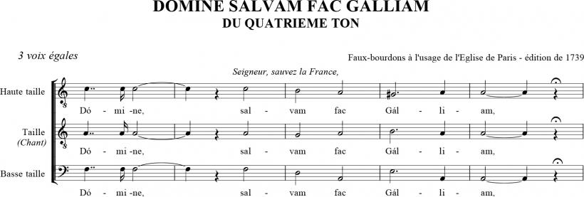 Domine, salvam fac Galliam - Prière pour la France du IVème ton en faux-bourdon parisien