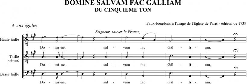 Domine, salvam fac Galliam - Prière pour la France du Vème ton en faux-bourdon parisien